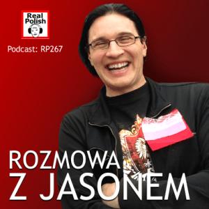 RP267: Jak nauka polskiego może zmienić twoje życie – rozmowa z Jasonem