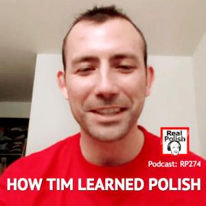 RP274: How Tim learned Polish | Jak Tim nauczył się polskiego