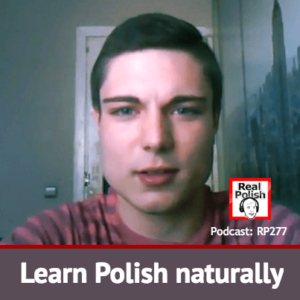 RP277: Learn Polish naturally with Evgenii | Nauka polskiego w sposób naturalny