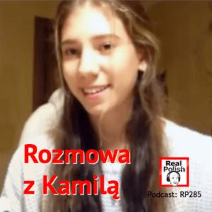RP285: Doświadczenia Kamili w nauce polskiego | Kamila's experiences in learning Polish