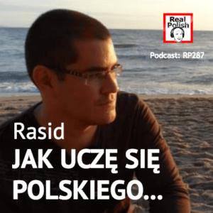 RP287: Jak Rasid nauczył się mówić po polsku | How Rasid Learned to Speak Polish