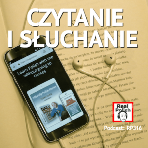 RP316: Czytanie i słuchanie | Reading and Listening in learning Polish