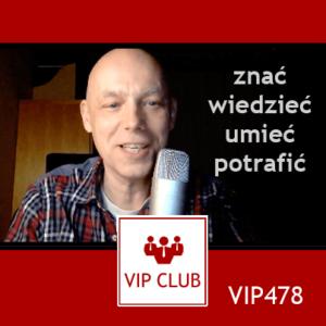 VIP478: Jak używać słów: znać – wiedzieć – umieć – potrafić
