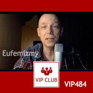 VIP484: Eufemizmy w języku polskim