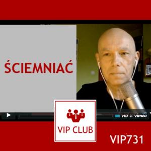 learn polish VIP731 ściemniać