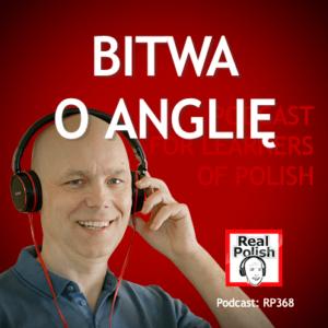 learn polish podcast RP368 bitwa o anglię