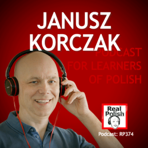 learn polish RP374 janusz korczak