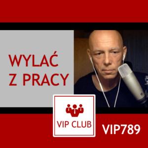 learn polish VIP789 wylać z pracy