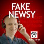 RP403: Fake newsy
